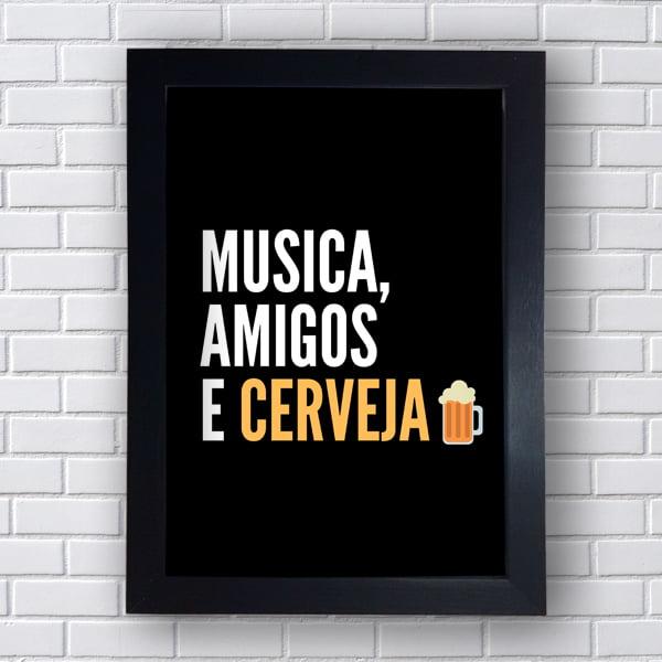 Placa Quadro Decorativo Música amigos cerveja