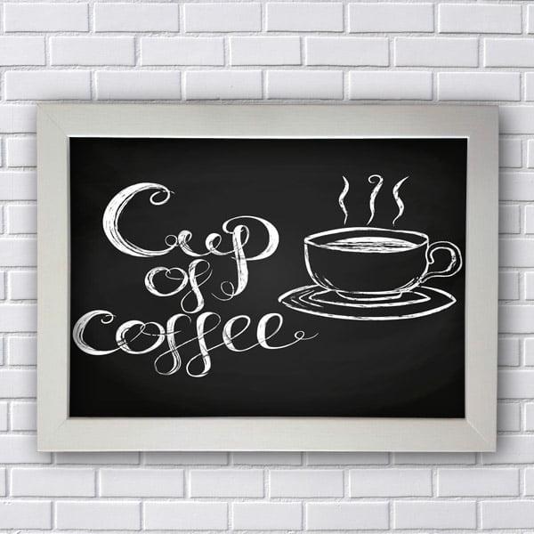 Quadro de Frases Cup of Coffee