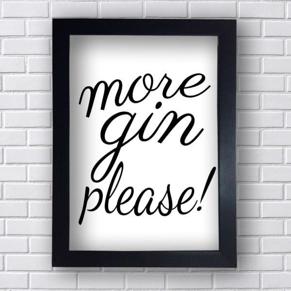 Quadro Decorativo More gin Please
