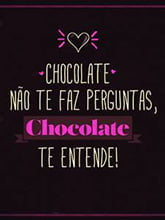 Placas Decorativas Frases Chocolate Te entende PDV300