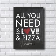 QUADRO DECORATIVO ALL YOU NEED IS LOVE & PIZZA