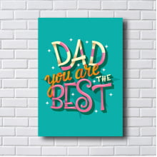 QUADRO DECORATIVO DAD YOY ARE THE BEST