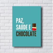 Placa Quadro Decorativo Paz saúde e chocolate