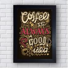 Quadro Decorativo coffee  is always a good idea