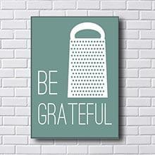 Quadro Be Grateful