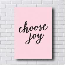 Quadro Decorativo Chose Joy