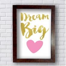 Quadro Decorativo Dream Big