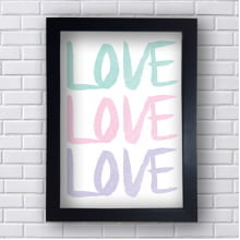 Quadro Decorativo Love Love Love