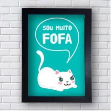 Quadro Decorativo SOU MUITO FOFA